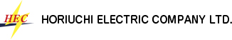 HORIUCHI ELECTRIC COMPANY LTD.